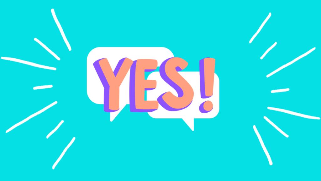 """""""Yes"""" vor zwei Sprechblasen"""
