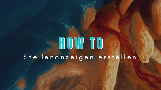 How to: Stellenanzeigen erstellen titelbild